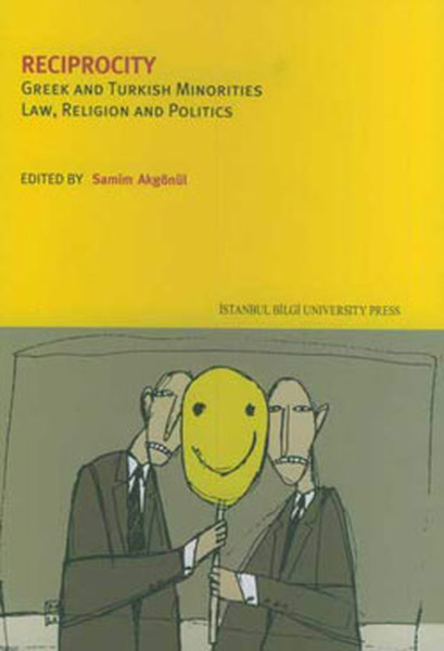 Reciprocity Greek And Turkish Minorities Law Religion And Politics