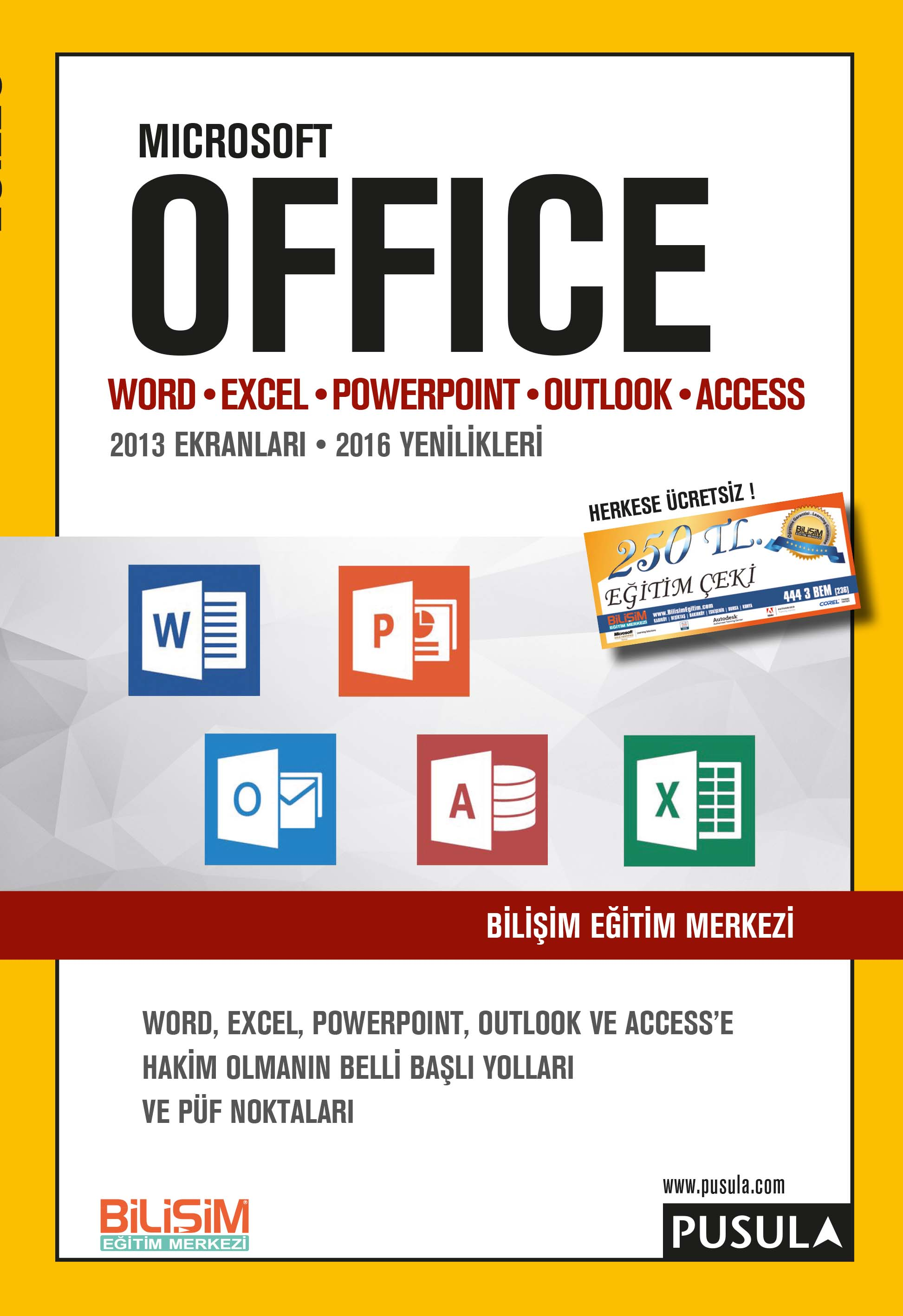 Office Word Excel Powerpoint Outlook Access