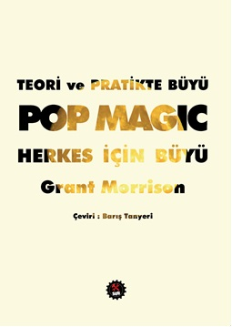 Pop Magic Teori ve Pratikte Büyü